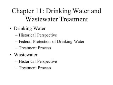 Chapter 11: Drinking Water and Wastewater Treatment