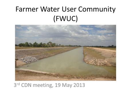 Farmer Water User Community (FWUC)