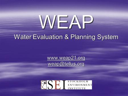 WEAP Water Evaluation & Planning System