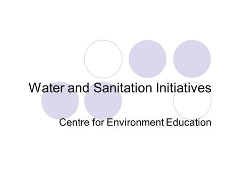 Water and Sanitation Initiatives Centre for Environment Education.