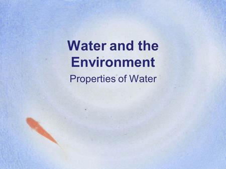 Water and the Environment