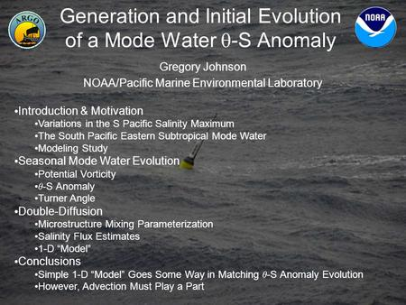 Generation and Initial Evolution of a Mode Water -S Anomaly Gregory Johnson NOAA/Pacific Marine Environmental Laboratory Introduction & Motivation Variations.