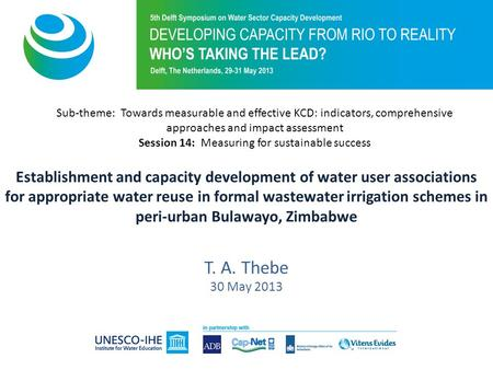Establishment and capacity development of water user associations for appropriate water reuse in formal wastewater irrigation schemes in peri-urban Bulawayo,