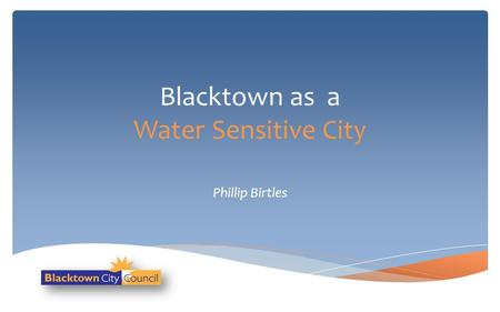 Blacktown as a Water Sensitive City
