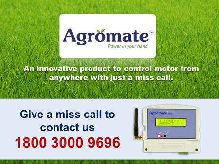 Give a miss call to contact us