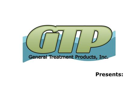 Presents: Corrosion Coupon Rack Sales Training General Treatment Products, Inc. Corrosion Coupon Racks December 2013.