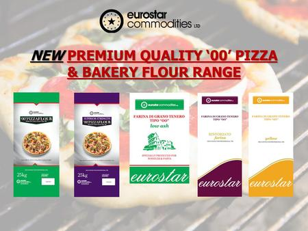 NEW PREMIUM QUALITY 00 PIZZA & BAKERY FLOUR RANGE.