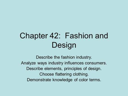 Chapter 42: Fashion and Design