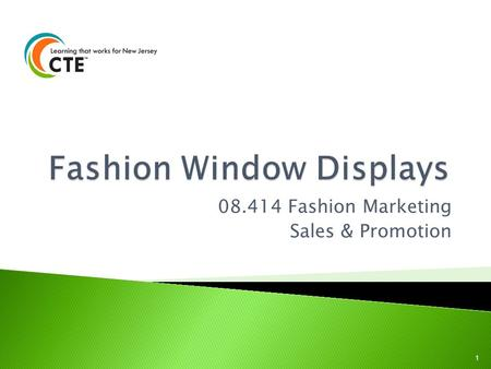 08.414 Fashion Marketing Sales & Promotion 1. Describe how and why visual appeal affects sales. Identify and define elements and principles of design.