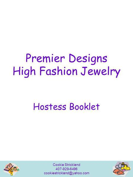 Cookie Strickland 407-929-6496 Premier Designs High Fashion Jewelry Hostess Booklet.