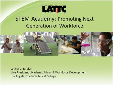 STEM Academy: Promoting Next Generation of Workforce