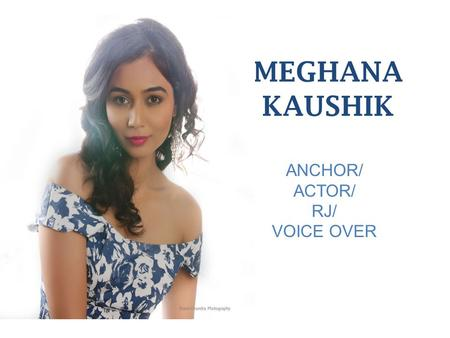 ANCHOR/ ACTOR/ RJ/ VOICE OVER