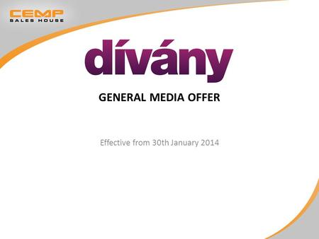 GENERAL MEDIA OFFER Effective from 30th January 2014.