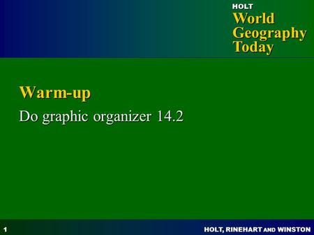 Warm-up Do graphic organizer 14.2.