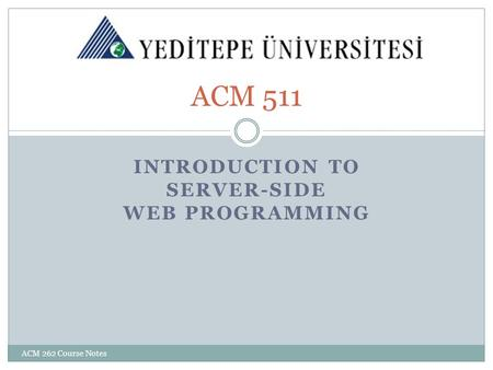 IntroductION to SERVER-SIDE WEB PROGRAMMING
