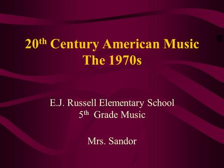 20th Century American Music The 1970s