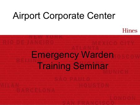 Airport Corporate Center Emergency Warden Training Seminar.