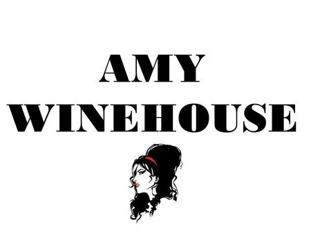AMY WINEHOUSE. Amy Jade Winehouse (born 14 September 1983) is an English singer and songwriter, known for her eclectic mix of various musical genres including.