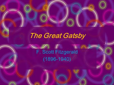 the life and works of f scott fitzgerald the author of the great gatsby Set mainly at princeton and described by its author as a quest novel the great gatsby, a work that seriously examines the theme of aspiration in an american matthew j bruccoli's a brief life of fitzgerald originally appeared in f scott fitzgerald: a life in letters.
