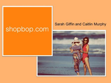 Sarah Giffin and Caitlin Murphy