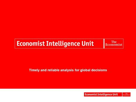 Timely and reliable analysis for global decisions.