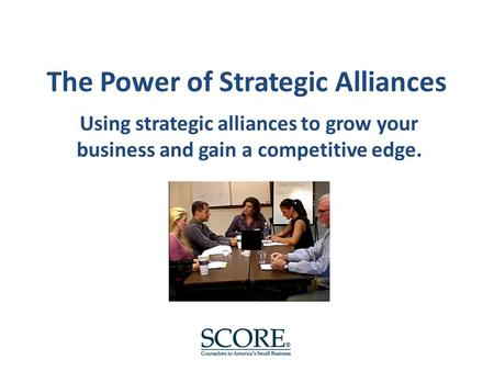 """the use of strategic alliance in an organization Study strategic alliances """"strategic alliance"""" is a blanket term typically used among nonprofits to represent a wide range of affiliations, including joint."""