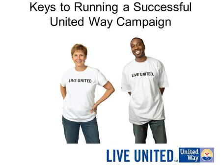 Keys to Running a Successful United Way Campaign