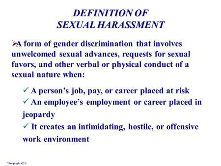 the nature and legalities of sexual harassment Learn more about sexual harassment, sexual discrimination, worker's rights, civil rights, and other legal matters at findlawcom.