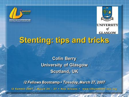 Stenting: tips and tricks