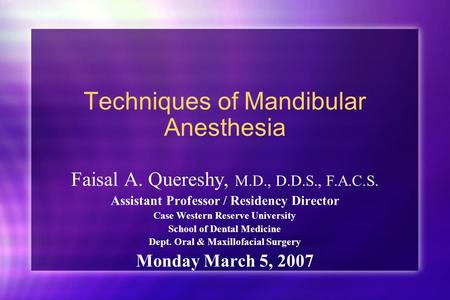 Techniques of Mandibular Anesthesia