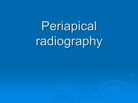 Periapical radiography