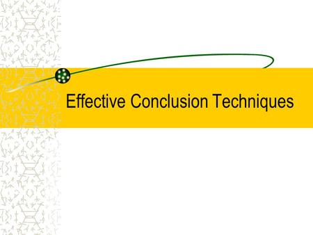 Effective Conclusion Techniques