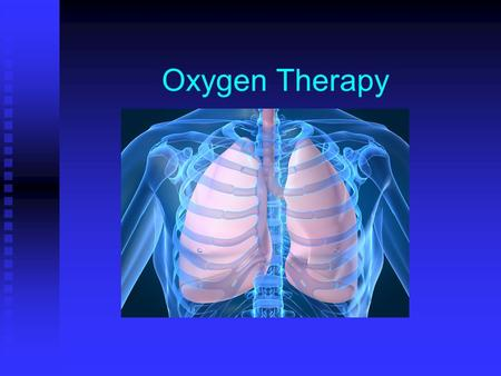 Oxygen Therapy.