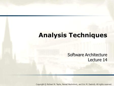 Software Architecture Lecture 14