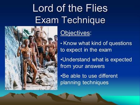 Lord of the Flies Exam Technique