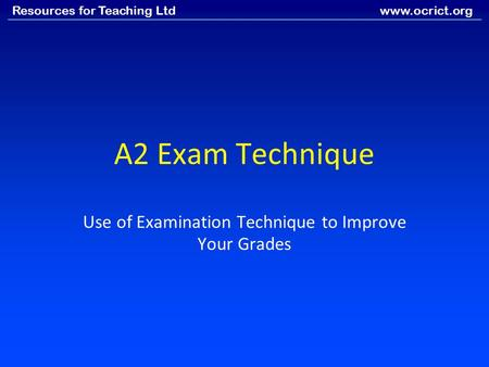 Use of Examination Technique to Improve Your Grades