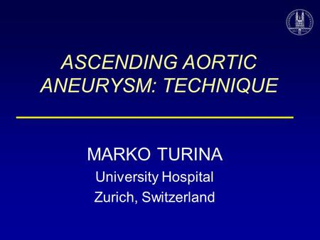ASCENDING AORTIC ANEURYSM: TECHNIQUE