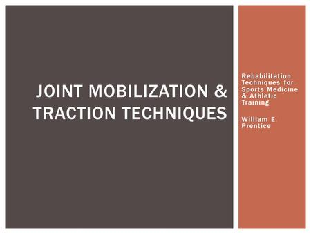 Joint Mobilization & Traction Techniques