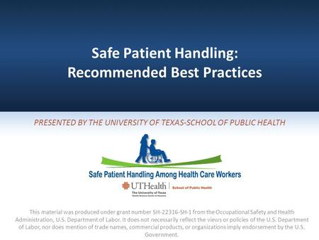 Safe Patient Handling: Recommended Best Practices