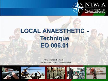 LOCAL ANAESTHETIC - Technique EO