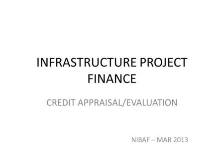 project appraisal credit appraisal International development association  project appraisal document  on a  proposed credit  in the amount of sdr 478 million (us$656 million equivalent.