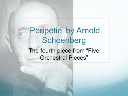 Peripetie by Arnold Schoenberg The fourth piece from Five Orchestral Pieces.