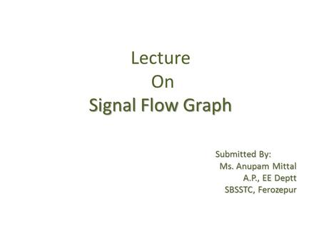 Lecture On Signal Flow Graph