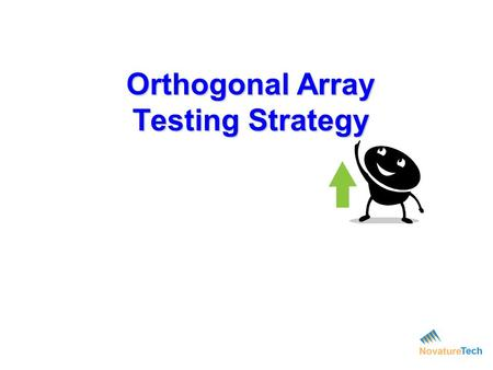 Orthogonal Array Testing Strategy