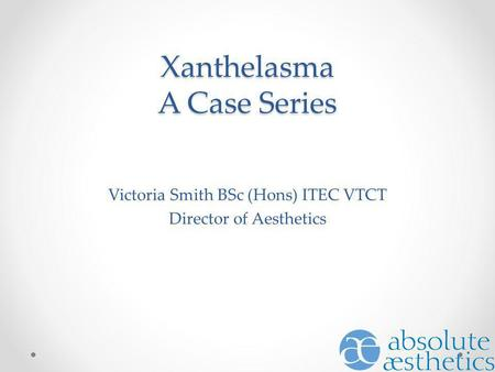 Xanthelasma A Case Series