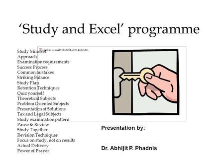 Study and Excel programme Study Mindset Approach Examination requirements Success Process Common mistakes Striking Balance Study Plan Retention Techniques.