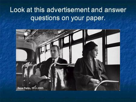 Look at this advertisement and answer questions on your paper.