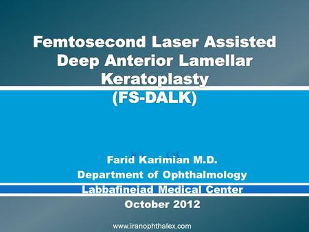Farid Karimian M.D. Department of Ophthalmology