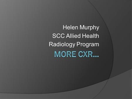 Helen Murphy SCC Allied Health Radiology Program
