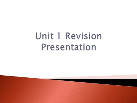Unit 1 Revision Presentation